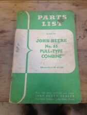 JOHN DEERE PARTS LIST FOR PULL TYPE NO. 65 COMBINE