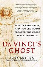 Da Vinci's Ghost: Genius, Obsession, and How Leonardo Created the Worl-ExLibrary