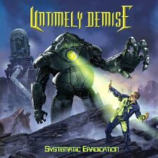 UNTIMELY DEMISE-SYSTEMATIC ERADICATION-DIGI-thrash-death inquisition-megadeth