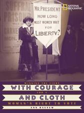 With Courage and Cloth: Winning the Fight for a Woman's Right to Vote-ExLibrary