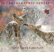 First Snow in the Woods (2007, Hardcover), Carl R. SaExcellenms II & Jean Stoick