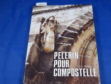 BRIERE (Geo Mon pelerinage à Saint Jacques de Compostelle. 1987....