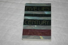 Five Lies of the Century : How Many Do You Believe? by David T. Moore (1995, ...