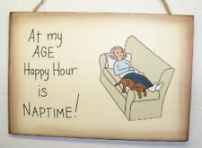 at my age happy hour is nap time wood sign