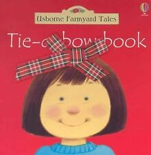 Tie-A-Bow Book with Other (Usborne Farmyard Tales)