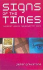 Signs of the Times : Modern Icons and Their Meaning by Peter Graystone (2004,...