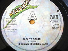 "THE SIMMS BROTHERS BAND - BACK TO SCHOOL   7"" VINYL"