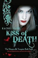 Kiss Of Death  - The Morganville Vampires Book Eight By Rachel Caine