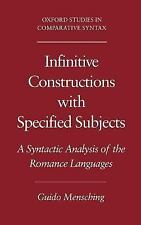 Infinitive Constructions with Specified Subjects: A Syntactic Analysis of the Ro