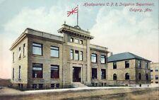 CALGARY ALBERTA HEADQUARTERS C.P.R. IRRIGATION DEPARTMENT c1907 Postcard