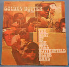THE BEST OF PAUL BUTTERFIELD GOLDEN BUTTER VINYL 2X LP '72 GREAT COND! VG++/VG!!