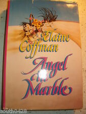 Angel in Marble by Elaine Coffman (1991, HC)