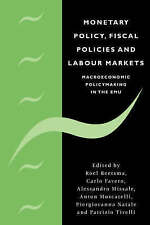 Monetary Policy, Fiscal Policies and Labour Markets: Macroeconomic Policymaking