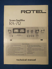 ROTEL RA-712 INTEGRATED AMP TECHNICAL SERVICE MANUAL FACTORY ORIGINAL