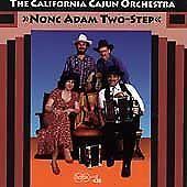 California Cajun Orchestra Nonc Adam Two-Step CD
