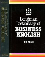 J.H. Adam Longman Dictionary of BUSINESS ENGLISH 1ª Ed. 1982