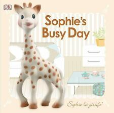 Baby Touch and Feel: Sophie la Giraffe Sophie's Busy Day by Dorling Kindersley