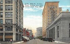 c.1915 Stores Mills St. lkg. West El Paso TX post card