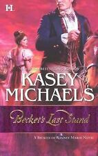 Becket's Last Stand (Beckets of Romney Marsh Novels), Kasey Michaels, 0373772815