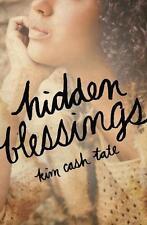 Hidden Blessings von Kim Cash Tate (2014, Taschenbuch)