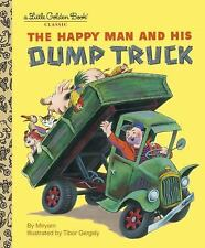 The Happy Man And His Dump Truck by Golden Books Publishing Company and Golde...