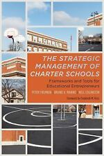 The Strategic Management of Charter Schools: Frameworks and Tools for Education