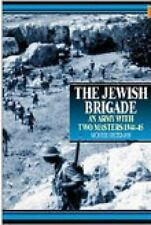 WW2 British Army The Jewish Brigade An Army with Two Masters Reference Guide