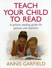 Teach Your Child to Read: A Phonic Reading Guide for Parents and Teachers by...