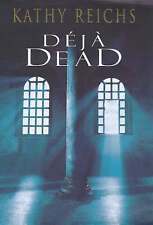 Deja Dead, By Kathy Reichs,in Used but Acceptable condition