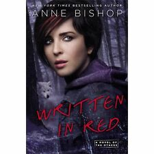 2013 HCDJ WRITTEN IN RED Anne Bishop (A Novel of the Others)