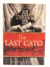 The Last Cato by Matilde Asensi (2006, Hardcover)