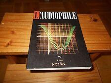 Revue L'AUDIOPHILE première   série N=° 23 - Editions FREQUENCES