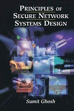 Principles of Secure Network Systems Design by Sumit Ghosh (2012, Paperback)
