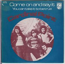 "CARDINAL POINT -Come On And Say It - 1972 Spanish 2-track 7"" vinyl in pic.sleeve"