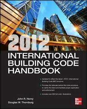 2012 International Building Code Handbook, Henry, John R., Thornburg, Douglas W.