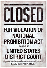 Prohibition Act Closed Sign Notice Poster Poster Print, 13x19