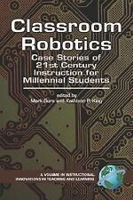 Instructional Innovations in Teaching and Learning Ser.: Classroom Robotics :...