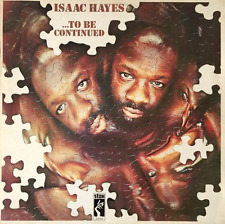 ISAAC HAYES ‎-  ...To Be Continued (LP) (EX-/G+)
