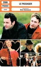 FICHE CINEMA : LE PASSAGER - Caravaca,Depardieu,Rottiers 2006 The Passenger