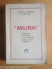 """""""Miura"""" Contribution À L'historique De La Fiesta Brava (...) de J. P. Darracq"""