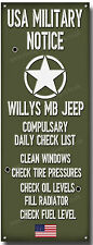 WILLYS MB JEEP,USA MILITARY NOTICE METAL SIGN.VINTAGE USA ARMYJEEPS.WWII JEEPS.e