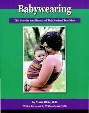 Babywearing: The Benefits and Beauty of This Ancient Tradition, Blois, Maria, Ne