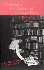 Reclaiming the American Library Past: Writing the Women In (Contemporary Studies