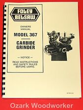 FOLEY BELSAW 367 Carbide Grinder Owners Instructions & Parts Manual 1053