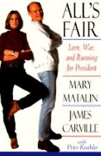 Mary Matalin and James Carville~ALL'S FAIR~SIGNED 1ST/DJ~NICE COPY