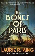 The Bones of Paris (Harris Stuyvesant 2), Laurie R. King, New Book