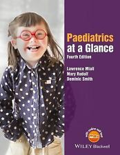 At a Glance: Paediatrics at a Glance by Dominic Smith, Lawrence Miall and...