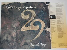 TWENTY NINE PALMS -Fatal Joy- LP