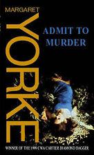 Admit to Murder, Margaret Yorke