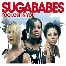 Sugababes Too lost in you (2003, CD1) [Maxi-CD]
